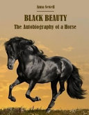 Black Beauty the Autobiography of a Horse (Annotated) ebook