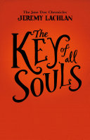The Key of All Souls  Jane Doe Chronicles