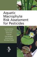 Aquatic Macrophyte Risk Assessment for Pesticides Book