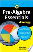 Pre Algebra Essentials For Dummies