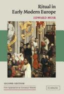 Ritual in Early Modern Europe