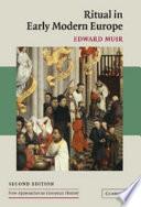 """Ritual in Early Modern Europe"" by Edward Muir, Professor Edward Muir"