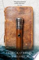 The Wine Dark Sea  Aubrey Maturin Series  Book 16