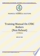 Revised Training Manual On Cfbc Boilers Auxiliaries Non Reheat Type Book PDF