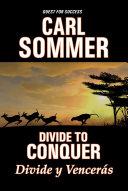 Divide To Conquer / Divide y Vencerás Bilingual (English & Spanish) Pdf