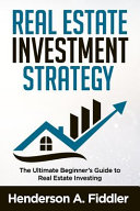 Real Estate Investment Strategy