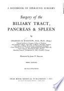 Surgery of the Biliary Tract, Pancreas & Spleen