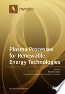 Plasma Processes for Renewable Energy Technologies
