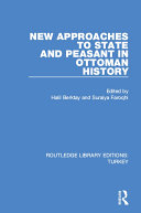 Pdf New Approaches to State and Peasant in Ottoman History Telecharger