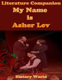 Literature Companion  My Name Is Asher Lev