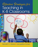 Effective Strategies for Teaching in K 8 Classrooms