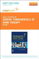 fundamentals of hand therapy clinical reasoning and treatment guidelines for common diagnoses of the upper extremity 2e
