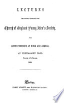 Lectures Delivered Before The Society January And February 1853