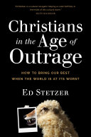 Christians in the Age of Outrage [Pdf/ePub] eBook