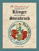 The Descendants of Johann Peter Klinger and Catharina Steinbruch