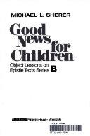 Good News for Children Book