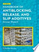 Handbook of Antiblocking  Release  and Slip Additives