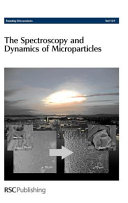 The Spectroscopy and Dynamics of Microparticles