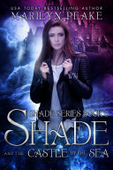 Pdf Shade and the Castle by the Sea (Shade Series Book 3) Telecharger