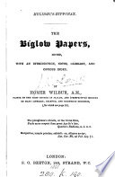 Melib  us Hipponax  The Biglow papers  ed  with an intr   c  by Homer Wilbur Book