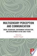 Multisensory Perception and Communication