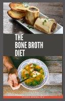The Bone Broth Diet