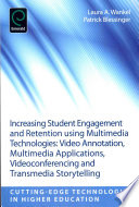 Increasing Student Engagement And Retention Using Multimedia Technologies Book PDF