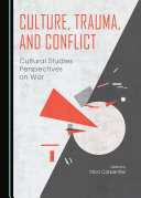 Culture, Trauma, and Conflict