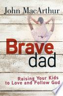 Brave Dad Book PDF