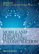 Book Cover: Mobile and Pervasive Computing in Construction