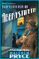 Don t Cry For Me Aberystwyth