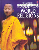 The Usborne Internet linked Encyclopedia of World Religions