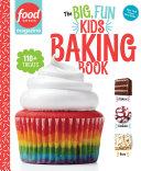 The Big  Fun Kids Baking Book