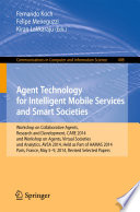 Agent Technology For Intelligent Mobile Services And Smart Societies Book PDF