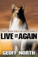 Live it Again