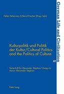Cultural politics and the politics of culture