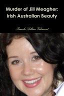 Murder Of Jill Meagher Irish Australian Beauty