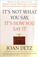 It s Not What You Say  It s How You Say It