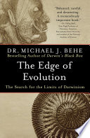 """""""The Edge of Evolution: The Search for the Limits of Darwinism"""" by Michael J. Behe"""