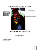 Scott's Official History of Reggae, the Original Wailers, Reggae, and the Trench-Town Experience