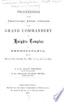Proceedings of the     Annual Conclave of the R  E  Grand Commandery of Knights Templar of Pennsylvania