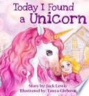 Today I Found a Unicorn