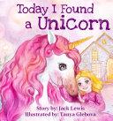 Today I Found a Unicorn Pdf/ePub eBook
