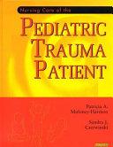 Nursing Care of the Pediatric Trauma Patient Book