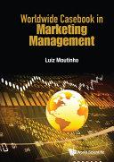Worldwide Casebook in Marketing Management Pdf/ePub eBook