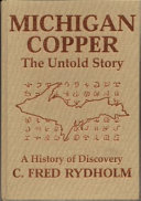 Michigan Copper  the Untold Story Book