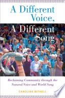A Different Voice, a Different Song