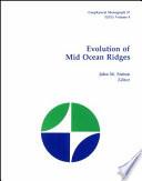 Evolution of Mid Ocean Ridges
