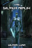 The Silver Ninja