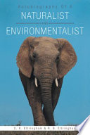Autobiography Of A Naturalist And Environmentalist
